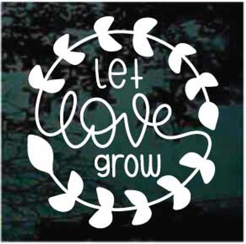 Let Love Grow Decals