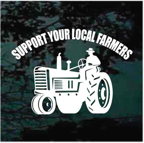 Support Your Local Farmers Decals
