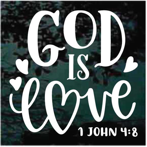 God is Love 1 John 4:8 Bible Verse Window Decals
