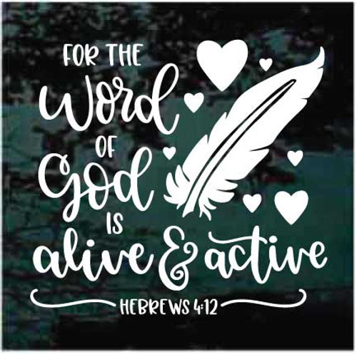 For God Is Alive And Active Hebrews 4:12 Bible Verse Window Decals