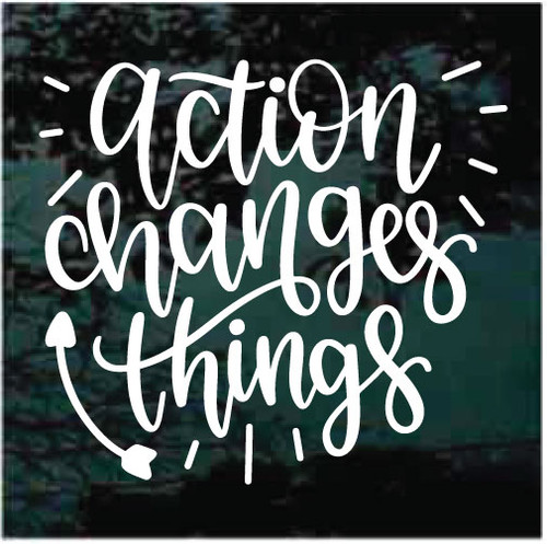 Action Changes Things Window Decals