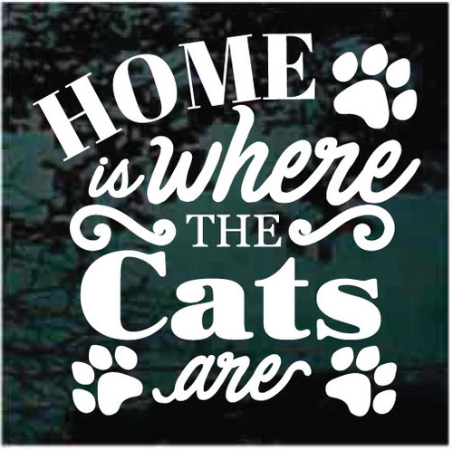 Home Is Where The Cats Are Window Decals