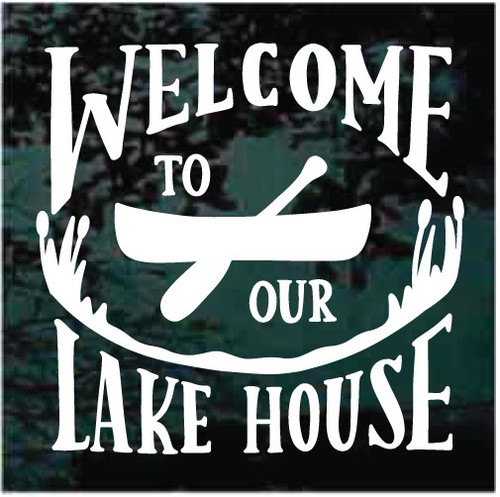 Welcome To Our Lake House Window Decals