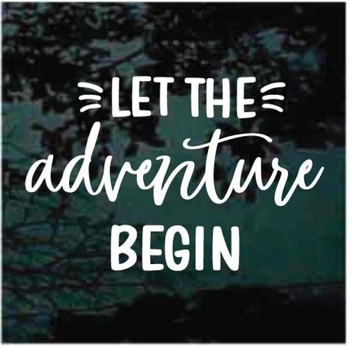Let The Adventure Begin Window Decals