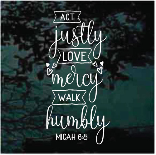 Act Justly Walk Mercy Walk Humbly Window Decals