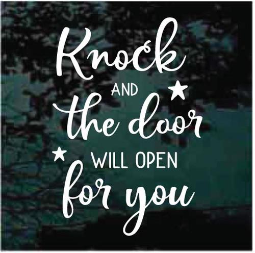 Knock & The Door Will Open For You Window Decals