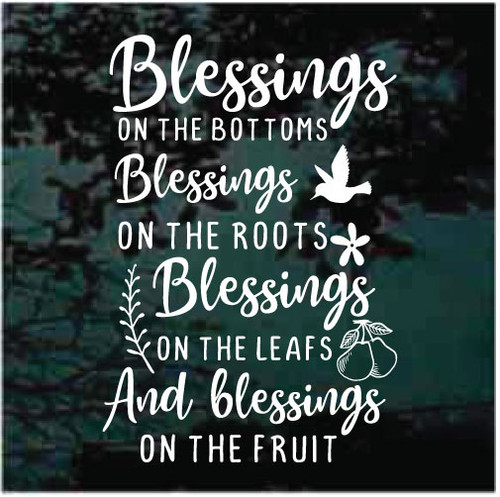 Blessings On The Bottom Blessings On The Roots Window Decals