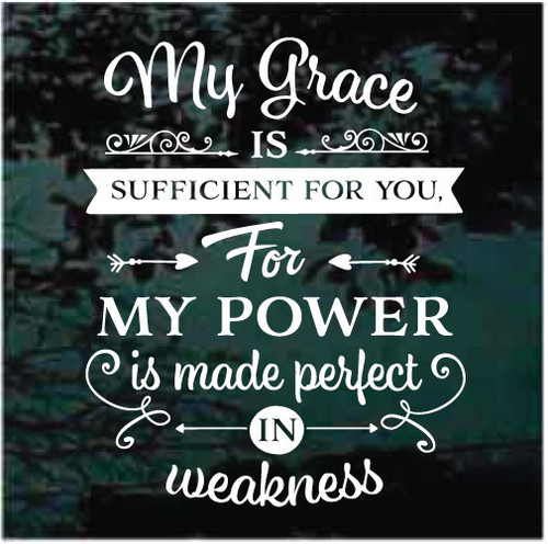 My Grace Is Sufficient For You Window Decals