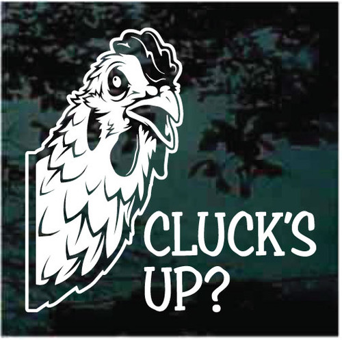 Cluck's Up Chicken In The Window Decals