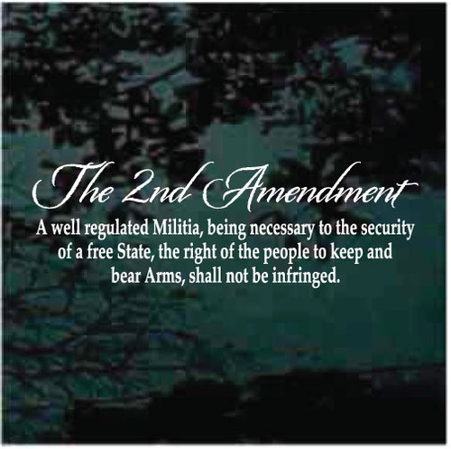 The 2nd Amendment Window Decals