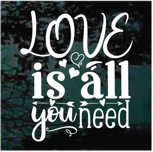 Love Is All You Need Decals