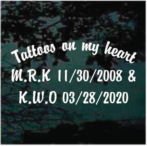 Tattoos On My Heart Custom Decals