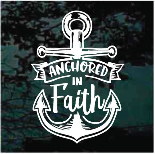 Anchored In Faith Decals