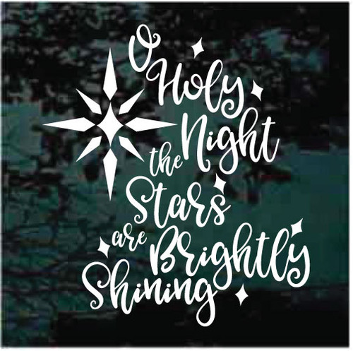 O' Holy Night The Stars Are Brightly Shining Christmas Decals