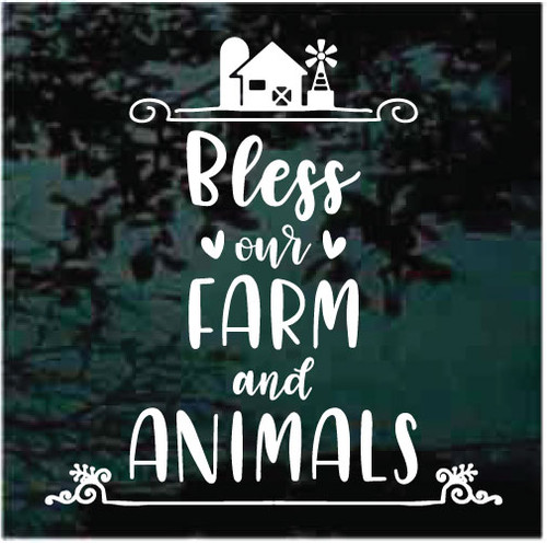 Bless Our Farm & Animals Decals