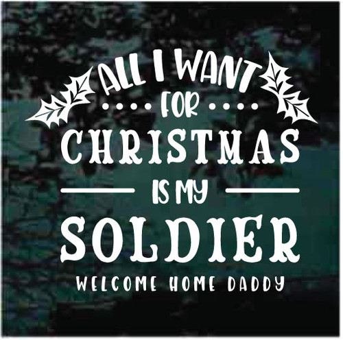 All I Want For Christmas Is My Soldier Decals