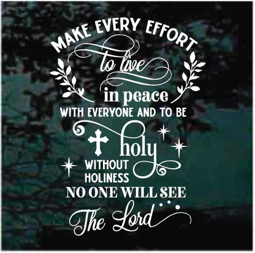 Make Every Effort To Live In Peace Bible Verse Decals