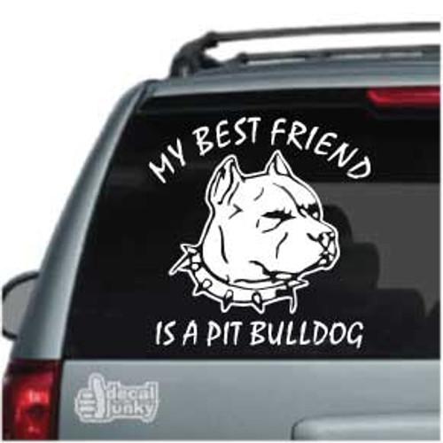 Best Friend  Pit Bulldog Car Window Decals