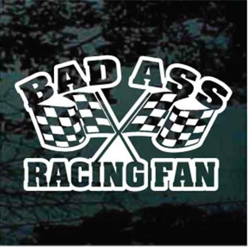 Bad Ass Racing Fan