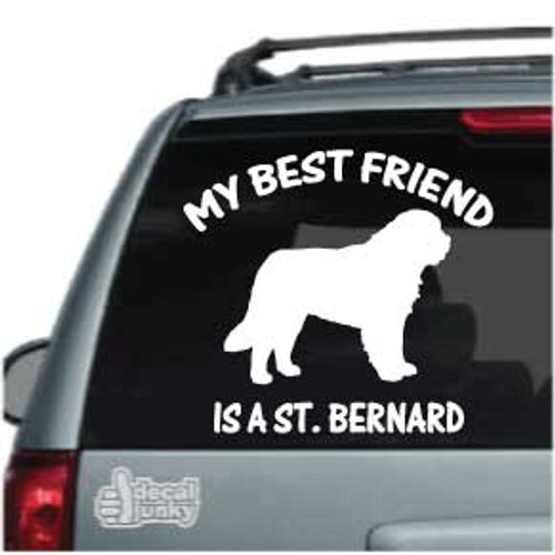 My Best Friend Is A St. Bernard Car Decals
