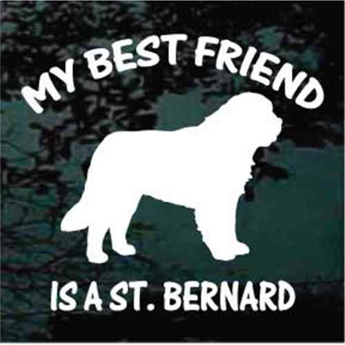 My Best Friend Is A St. Bernard Window Decals