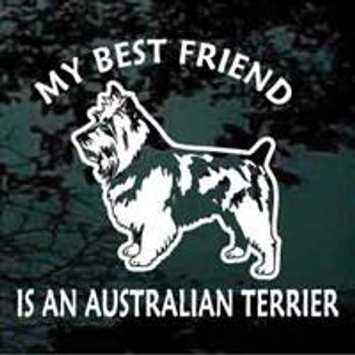 Best Friend Australian Terrier Window Decal