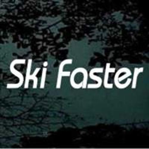 Ski Faster Snow Skiing Snow Skiing Window Decal