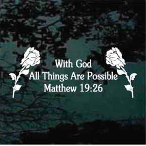 With God All Things Are Possible Roses Decals