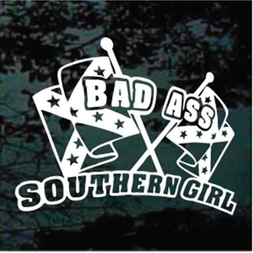 Bad Ass Southern Girl