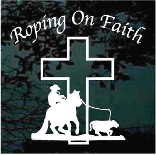 Calf Ropin' On Faith