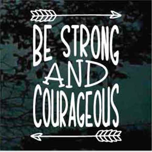 Be Strong & Courageous With Arrows Decals