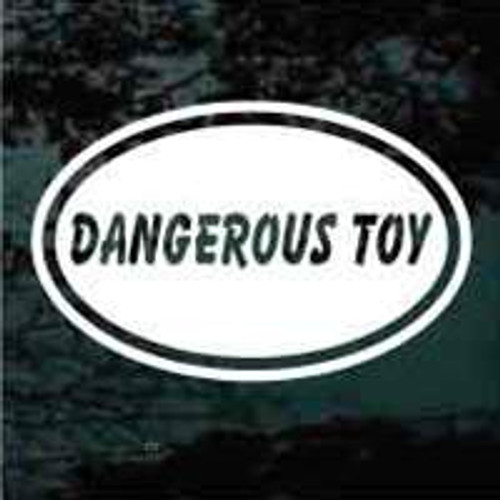 Dangerous Toy