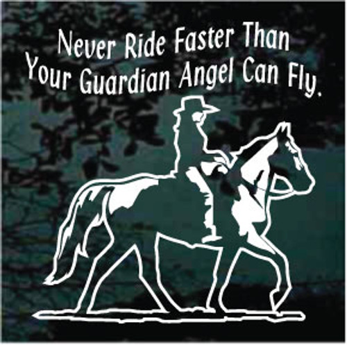 Gaited Horse Never Ride Faster Than Your Guardian Angel Can Fly