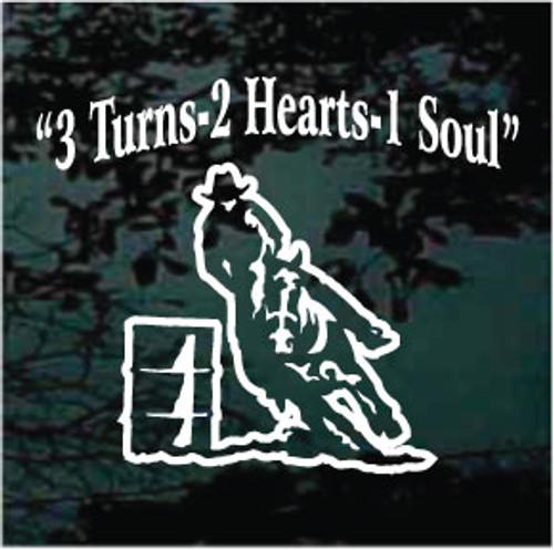 3 Turns 2 Hearts 1 Soul Barrel Racer Window Decals