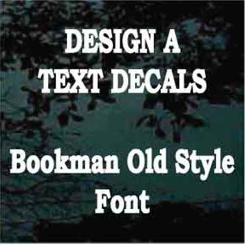 Bookman Old Style Vinyl Lettering Window Decals