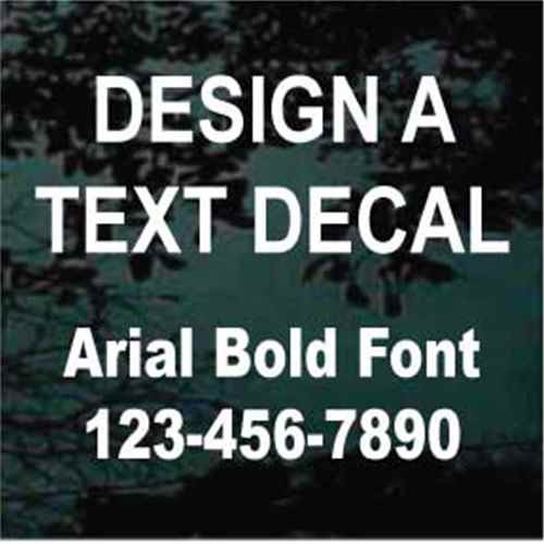 Custom Vinyl Lettering Window Decals Arial Bold Font