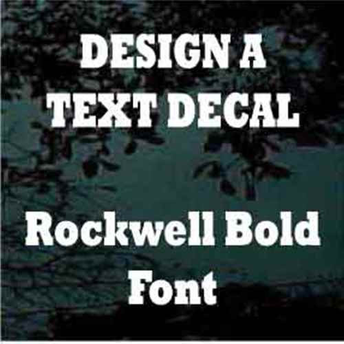 Custom Vinyl Lettering Window Decals Rockwell Bold Font