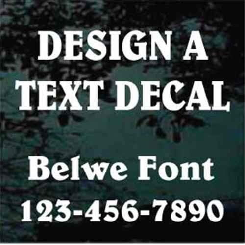 Custom Vinyl Lettering Window Decals Belwe Font