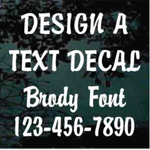 Custom Vinyl Lettering Window Decals Brandy Script Font