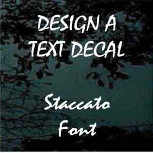 Custom Vinyl Lettering Window Decals Staccato Font