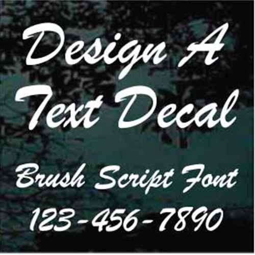 Custom Vinyl Lettering Window Decals Brush Script Font