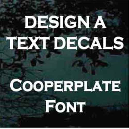 Copperplate Gothic Vinyl Lettering Decals
