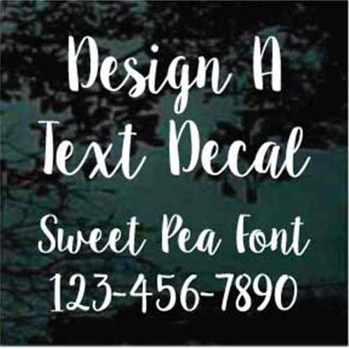 Custom Vinyl Lettering Window Decals Sweet Pea Font