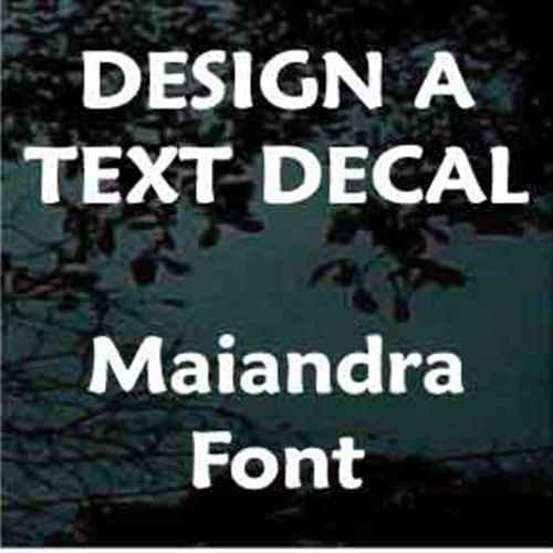 Custom Vinyl Lettering Window Decals Maiandra Font