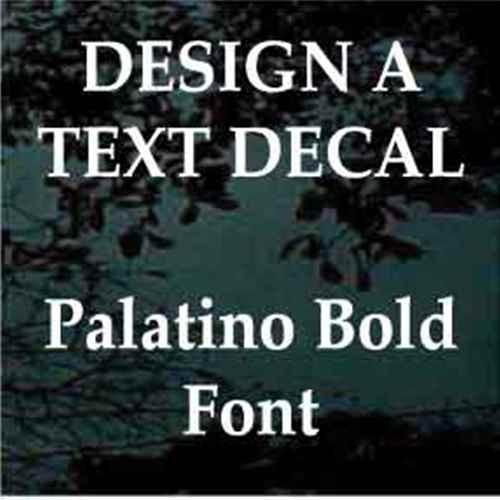 Custom Vinyl Lettering Window Decals Palatino Font