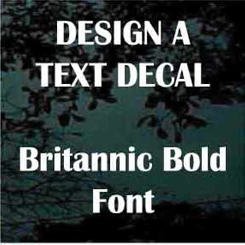 Britannic Bold Vinyl Lettering Window Decals