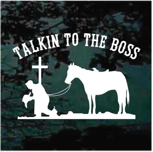 Cowboy Praying Cross Talkin To The Boss Decals
