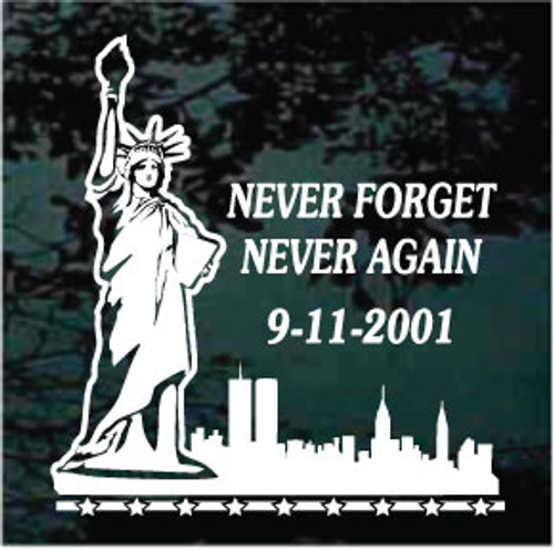 Statue Of Liberty NY Skyline Never Forget 9-11 Decals