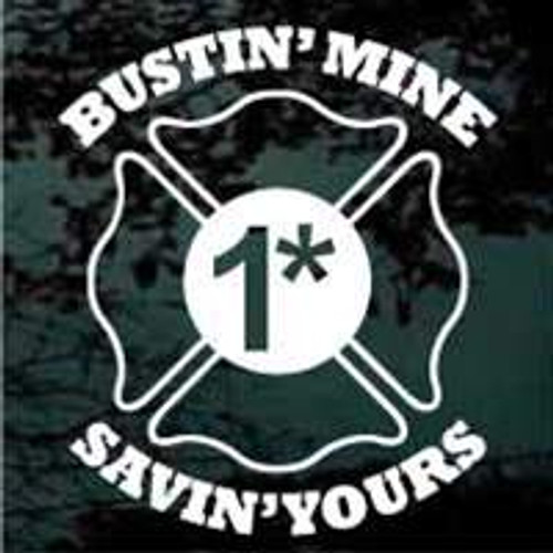 Bustin' Mine Savin' Yours 1 ass-to-risk Window Decals