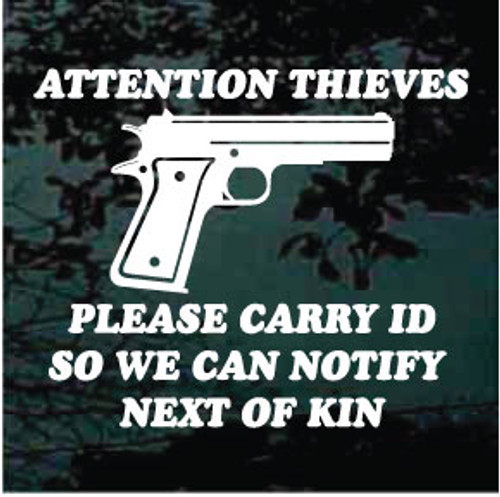 Attention Thieves Carry ID